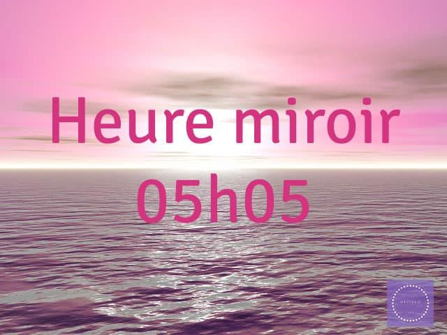 heure-miroir-05h05